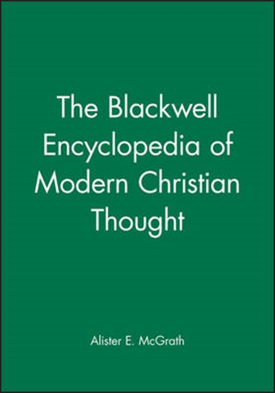 Blackwell Encyclopedia of Modern Christian Thought
