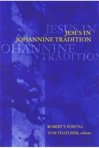 Jesus in Johannine Tradition