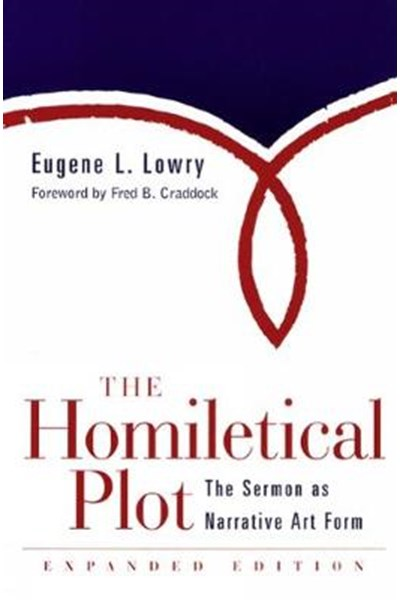 Homiletical Plot, Expanded Edition