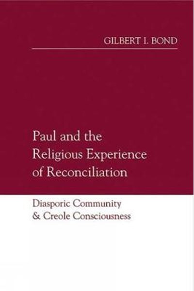 Paul and the Religious Experience of Reconciliation