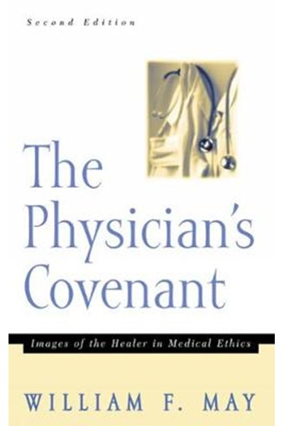 Physician's Covenant, Second Edition