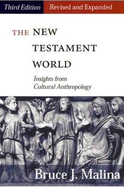 New Testament World, Third Edition, Revised and Expanded