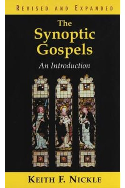 Synoptic Gospels, Revised and Expanded