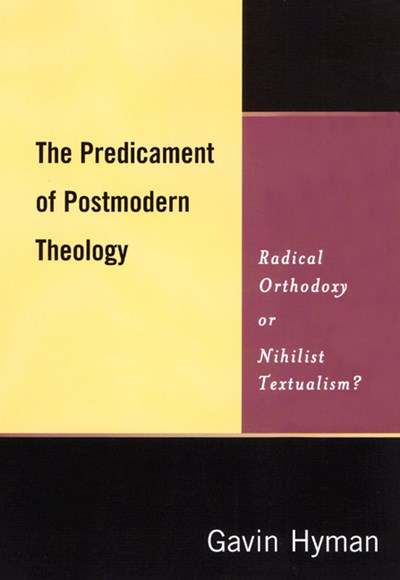 Predicament of Postmodern Theology