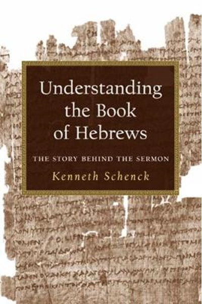 Understanding the Book of Hebrews