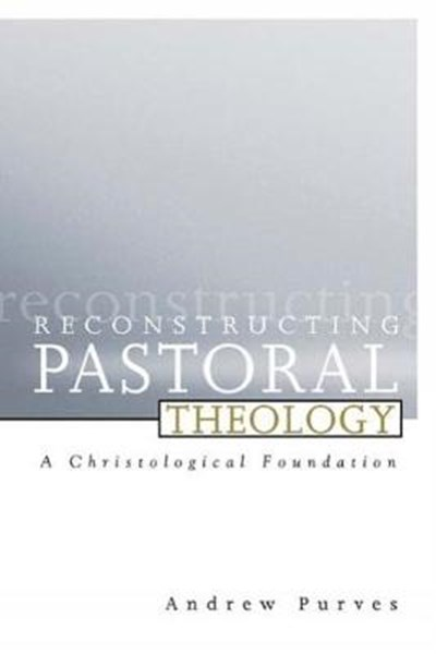 Reconstructing Pastoral Theology
