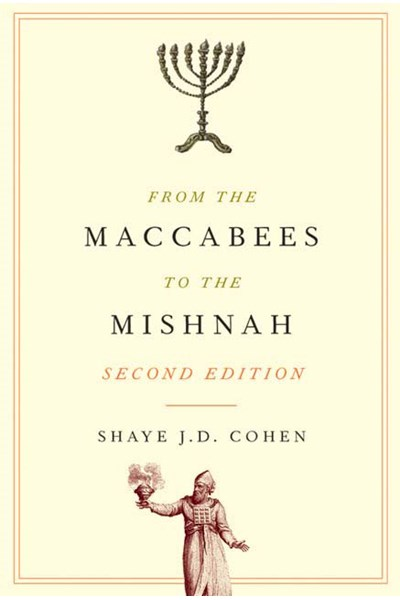 From the Maccabees to the Mishnah, Second Edition