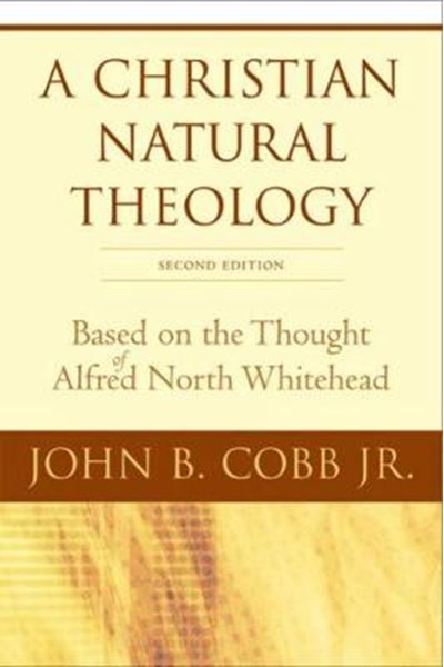 Christian Natural Theology, Second Edition