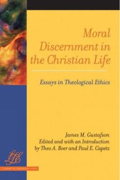 Moral Discernment in the Christian Life