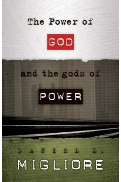 Power of God and the gods of Power