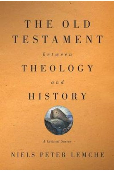 Old Testament between Theology and History