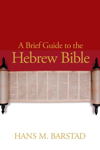 Brief Guide to the Hebrew Bible