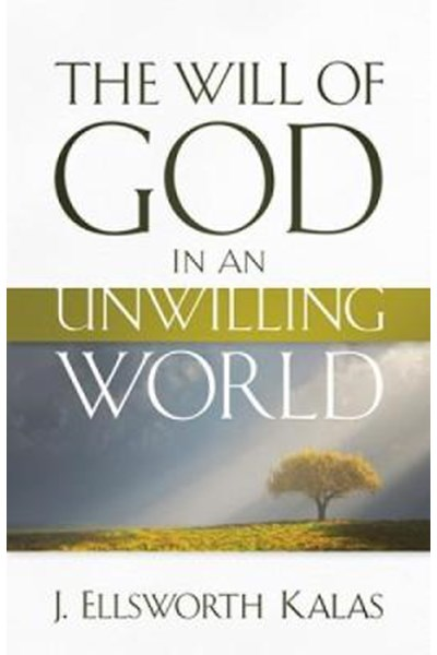 Will of God in an Unwilling World
