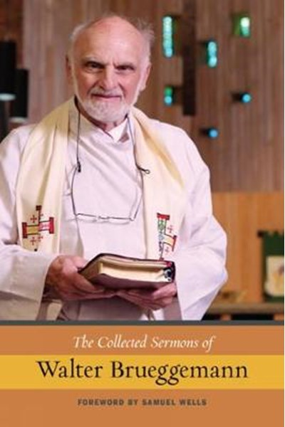 Collected Sermons of Walter Brueggemann, Vol 1
