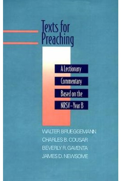 Texts for Preaching, Year B