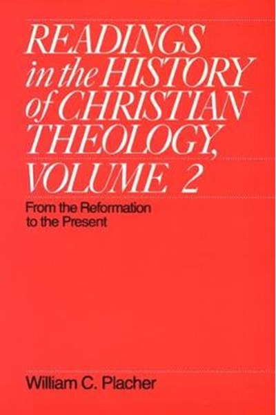 Readings in the History of Christian Theology, Volume 2