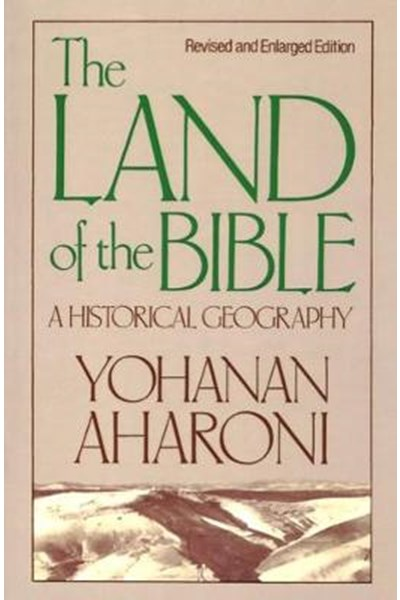 Land of the Bible, Revised and Enlarged Edition