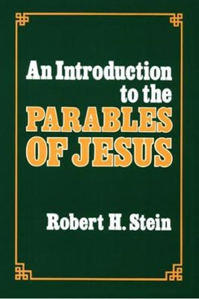 Introduction to the Parables of Jesus