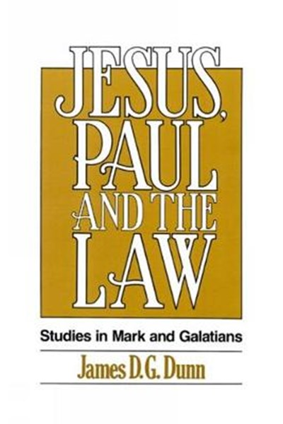 Jesus, Paul and the Law