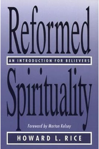 Reformed Spirituality