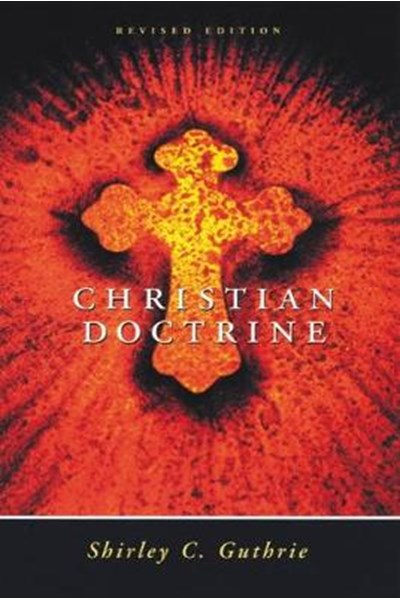 Christian Doctrine, Revised Edition