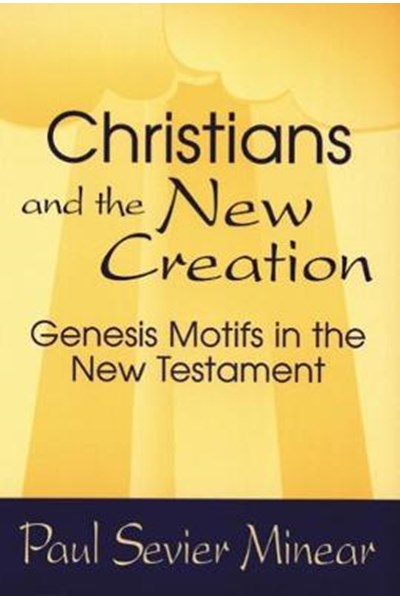Christians and the New Creation