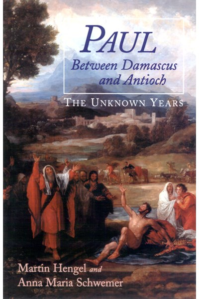 Paul between Damascus and Antioch