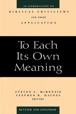 To Each Its Own Meaning, Revised And Expanded By Steven L