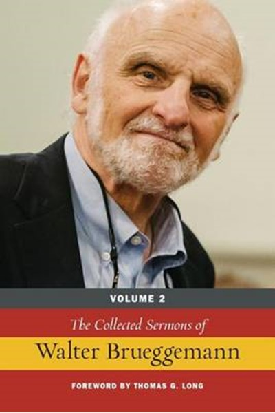Collected Sermons of Walter Brueggemann, Vol 2