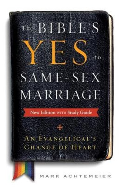 Bible's Yes to Same-Sex Marriage