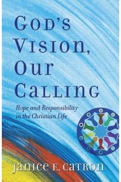 God's Vision, Our Calling