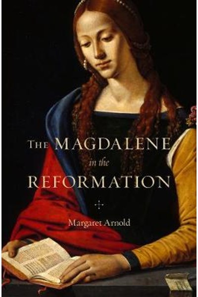 Magdalene in the Reformation