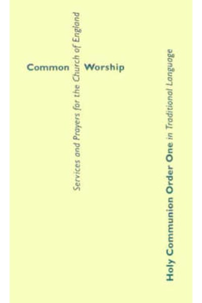 Common Worship: Holy Communion Order One Traditional Language Booklet