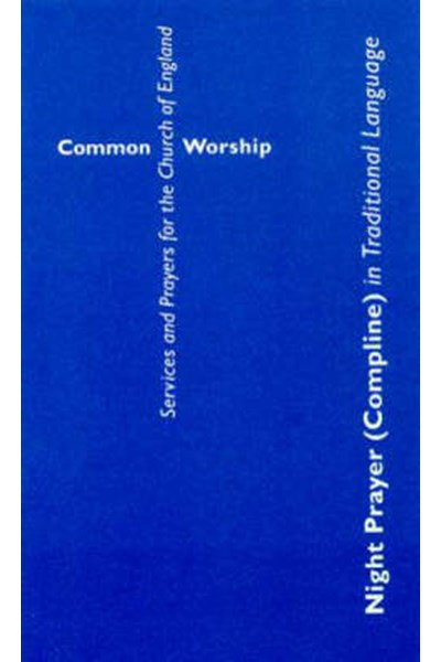 Common Worship: Night Prayer (Compline) in Traditional Language