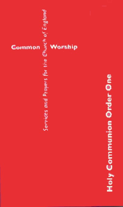 Common Worship: Holy Communion Order One Booklet
