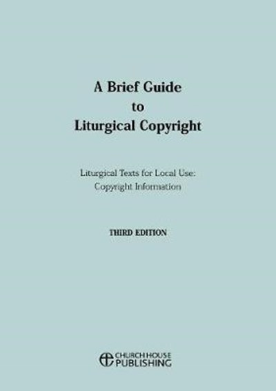 A Brief Guide to Liturgical Copyright