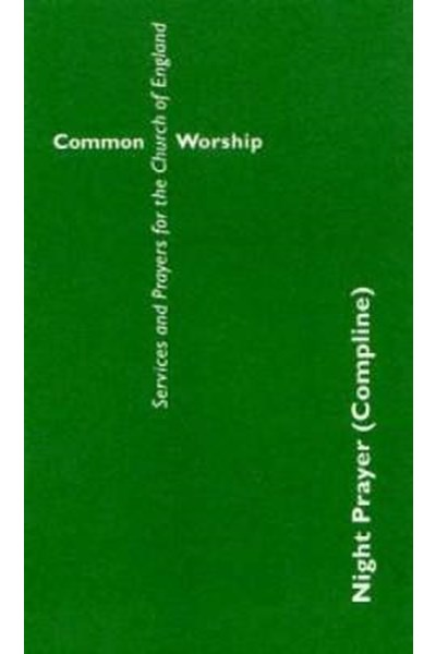 Common Worship: Night Prayer (Compline)