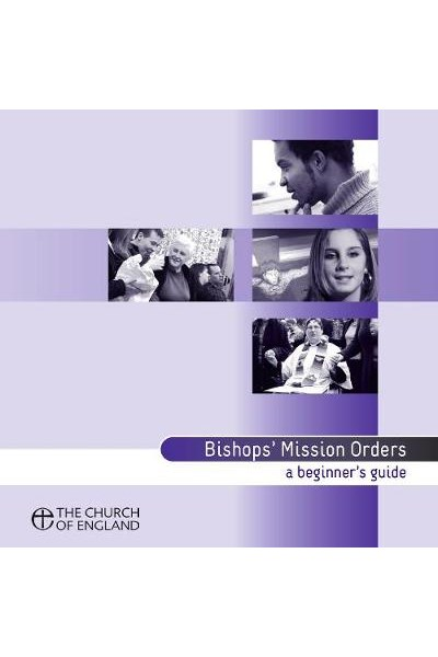 Bishops' Mission Orders: A Beginner's Guide
