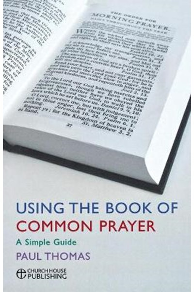 Using the Book of Common Prayer