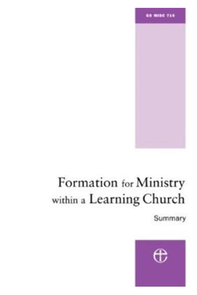 Formation for Ministry within a Learning Church SUMMARY