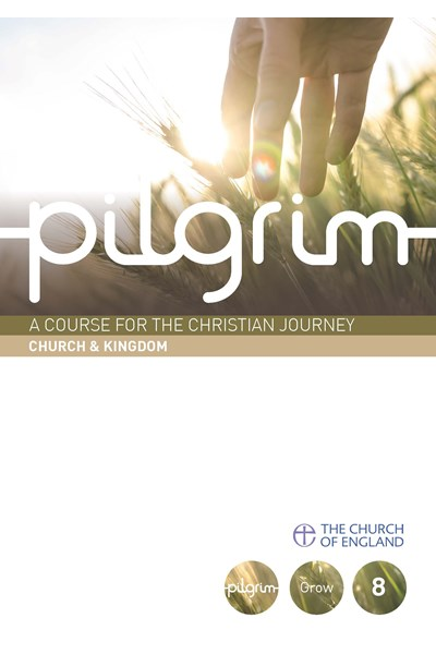Pilgrim: Church & Kingdom