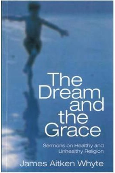 Dream and the Grace