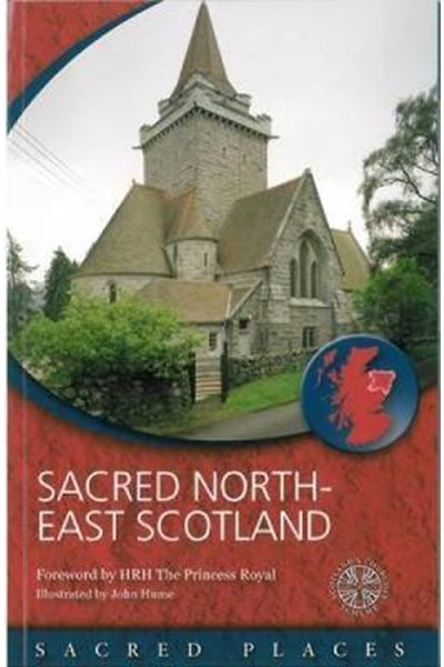 Sacred North-East Scotland