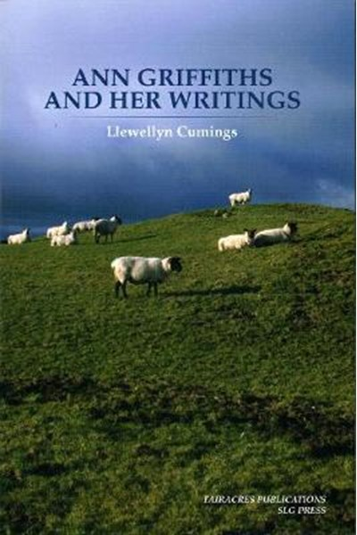 Ann Griffiths and Her Writings