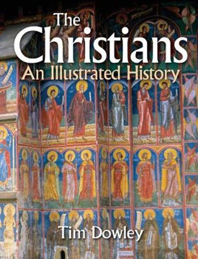 Christians: An Illustrated History