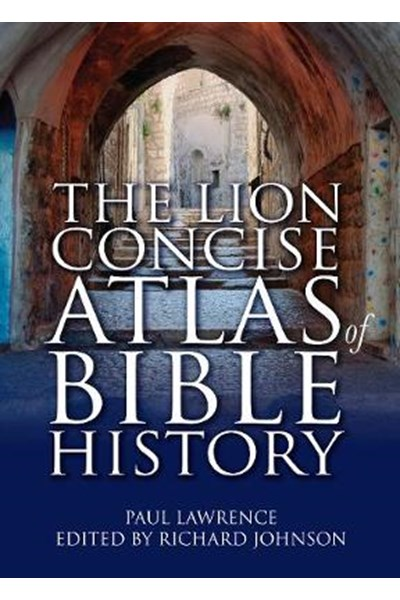 Lion Concise Atlas of Bible History