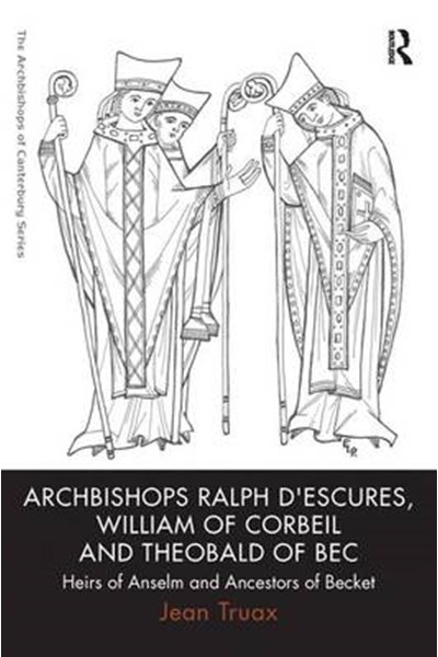 Archbishops Ralph d'Escures, William of Corbeil and Theobald of Bec