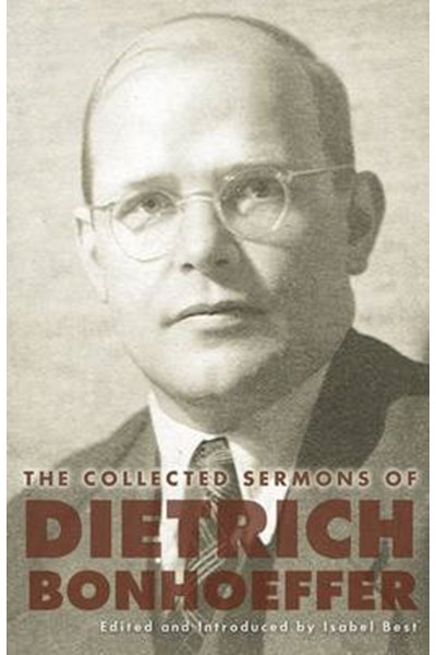 Collected Sermons of Dietrich Bonhoeffer
