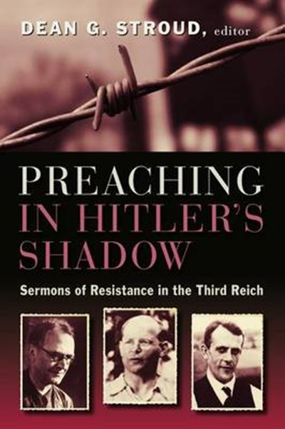 Preaching in Hitler's Shadow