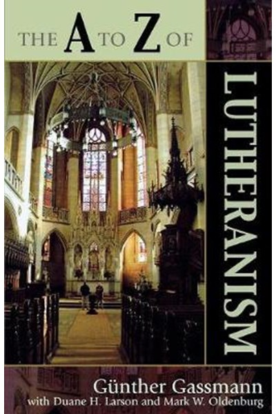 A to Z of Lutheranism
